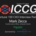 ICCG Fortune 1000 CXO Interview Panel: Mark Zecca Transformation Officer, Schneider Electric