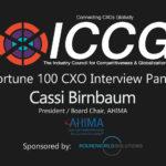 Fortune 100 CXO Interview Panel Cassi Birnbaum President / Board Chair, AHIMA