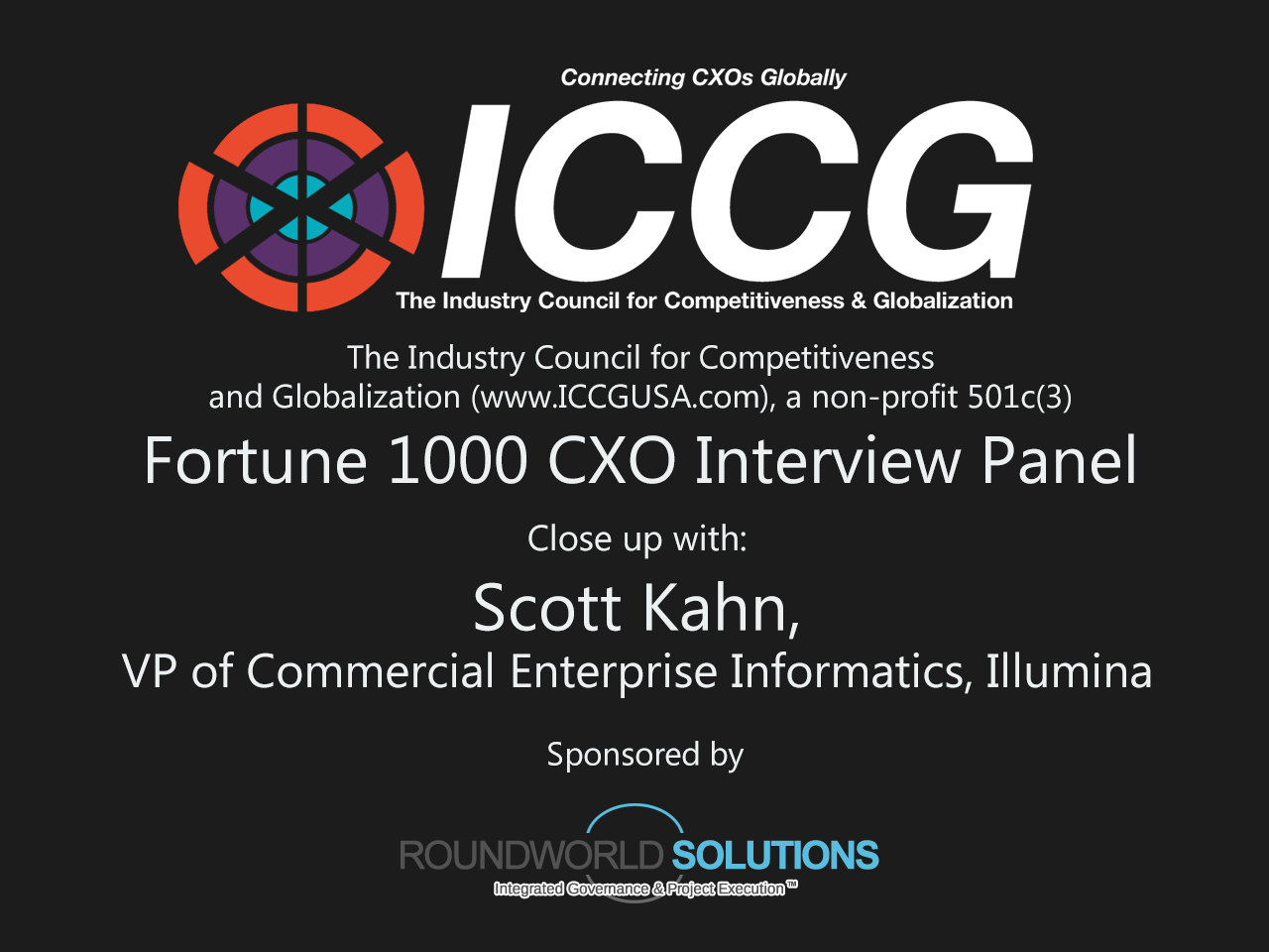Fortune 1000 CXO Interview Panel: Scott Kahn, Illumina